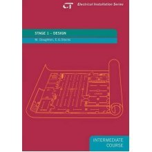 Stage 1 Design: Electrical Installation Series: Intermediate Course