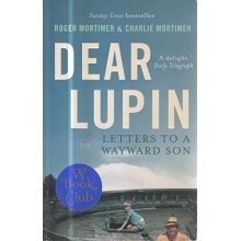 Dear Lupin...: Letters to a Wayward Son