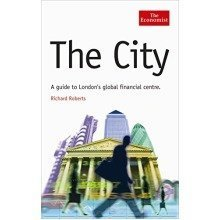 The City: a Guide to London's Global Financial Centre (economist)