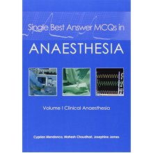 Single Best Answer MCQs in Anaesthesia: 1