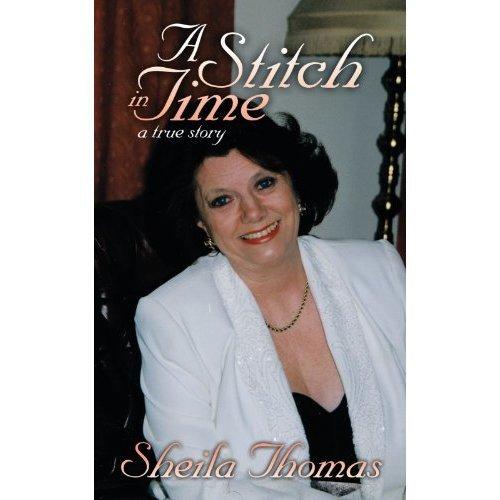 A Stitch In Time: A True Story