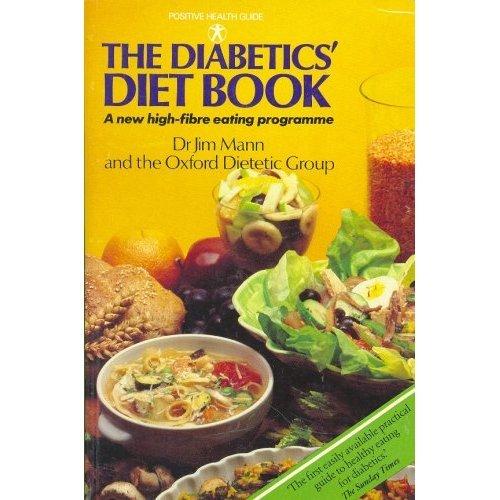 Diabetics Diet Book: New High Fibre Eating Programme (Positive Health Guide)
