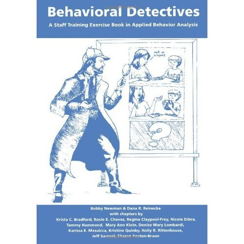 Behavioral Detectives: A Staff Training Exercise Book in Applied Behavior Analysis