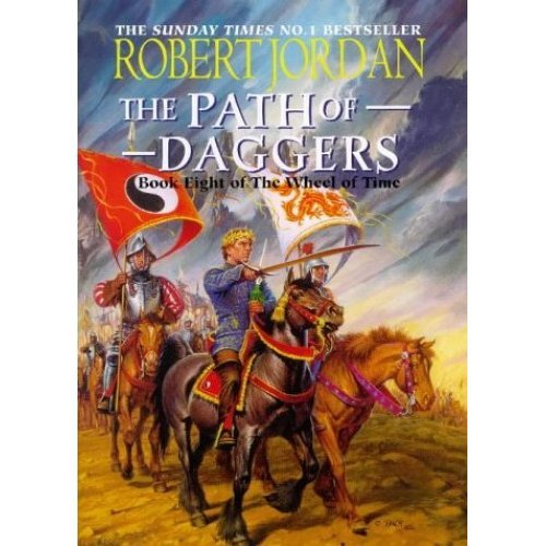 "The Path Of Daggers : "" Wheel Of Time "" : Book 8 :"