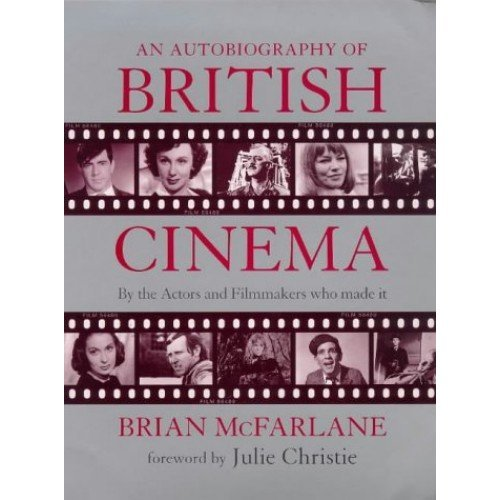 An Autobiography of British Cinema (Methuen film)