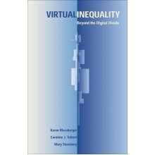 Virtual Inequality: Beyond the Digital Divide (American Governance and Public Policy) (American Governance and Public Policy Series)