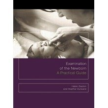 Examination of the Newborn: a Practical Guide
