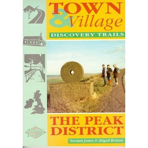 Town and Village Discovery Trails: Peak District (Town & village discovery trails)
