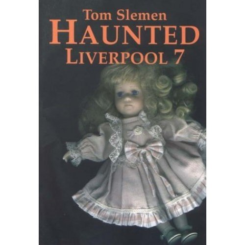 Haunted Liverpool 7