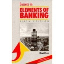 Success in Elements of Banking(6th Edition) (success Studybooks)