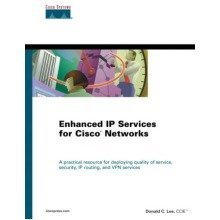 Enhanced Ip Services for Cisco Networks (ccie)