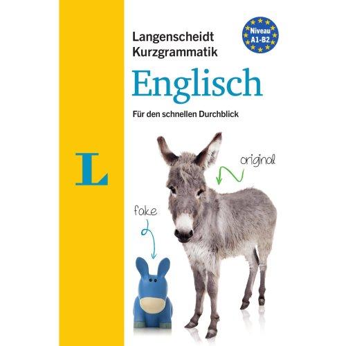 Langenscheidt Kurzgrammatik Englisch - Buch mit Download: Die Grammatik für den schnellen Durchblick