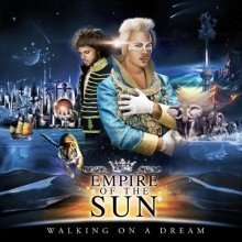 Empire of the Sun - Walking on a Dream [CD]
