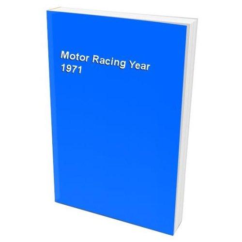 Motor Racing Year 1971