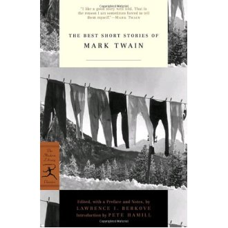 The Best Short Stories of Mark Twain (Modern Library)