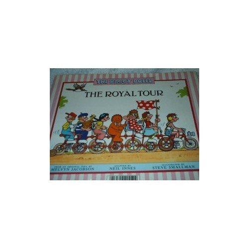 Royal Tour (Raggy Dolls)